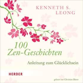 100 Zen-Geschichten. Anleitung zum Glücklichsein