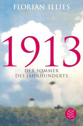 1913. Der Sommer des Jahrhunderts