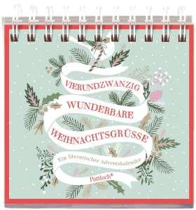 24x wunderbare Weihnachtsgrüße. Ein literarischer Adventskalender