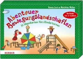 Abenteuer-Bewegungslandschaften. 32 Ideenkarten fürs Kinderturnen