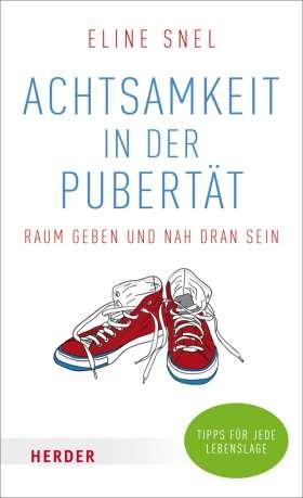 Achtsamkeit in der Pubertät. Raum geben und nah dran sein