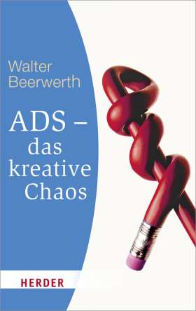 ADS - das kreative Chaos