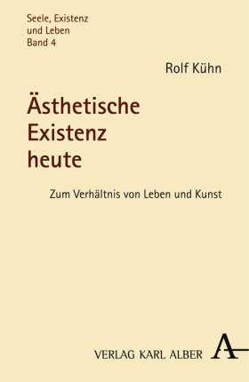 Ästhetische Existenz heute. Zum Verhältnis von Leben und Kunst