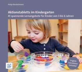 Aktionstabletts im Kindergarten. 41 spannende Lernangebote für Kinder von 3 bis 6 Jahren
