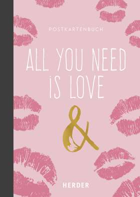 All you need is love & ... Postkartenbuch