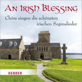 An Irish Blessing. Die schönsten irischen Segenslieder