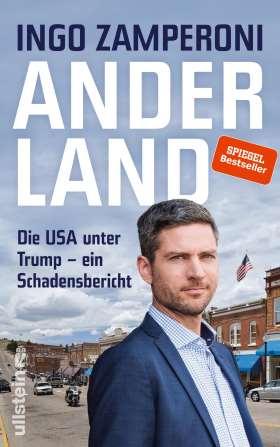 Anderland. Die USA unter Trump – ein Schadensbericht