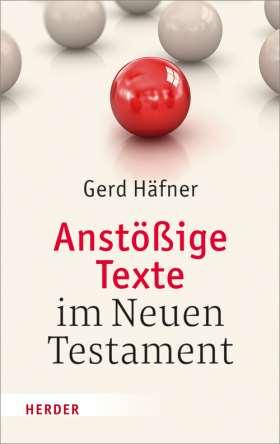 Anstößige Texte im Neuen Testament