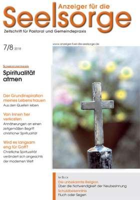 Anzeiger für die Seelsorge - 7-8/18