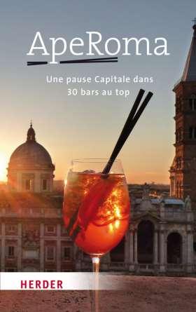 ApeRoma Französisch. Une pause Capitale dans 30 bars au top