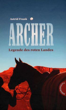 Archer - Legende des roten Landes