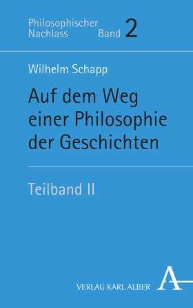 Auf dem Weg einer Philosophie der Geschichten. Teilband II