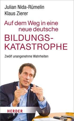Auf dem Weg in eine neue deutsche Bildungskatastrophe. Zwölf unangenehme Wahrheiten