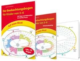 Auf einen Blick! Der Beobachtungsbogen für Kinder von 3-6. Mit Tipps und Materialien für die Kita-Praxis