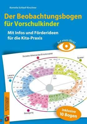 Auf einen Blick! – Der Beobachtungsbogen für Vorschulkinder. Mit Infos und Förderideen für die Kita-Praxis