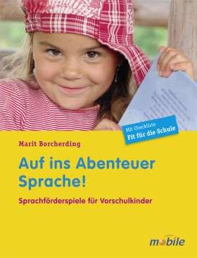 Auf ins Abenteuer Sprache! Sprachförderspiele für Vorschulkinder