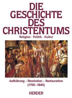 Aufklärung, Revolution, Restauration (1750-1830)