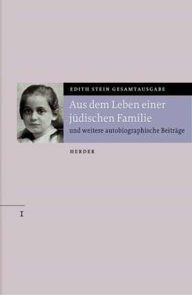 Aus dem Leben einer jüdischen Familie. und weitere autobiographische Beiträge