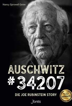 Auschwitz # 34207. Die Joe Rubinstein Story