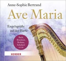 Ave Maria. Engelsgrüße auf der Harfe