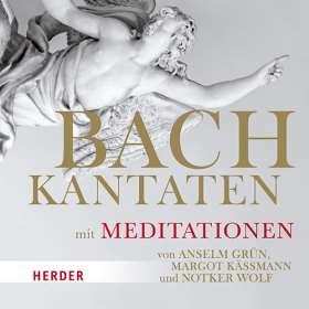 Bach-Kantaten mit Meditationen von Anselm Grün, Margot Käßmann und Notker Wolf