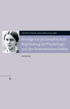 Beiträge zur philosophischen Begründung der Psychologie und der Geisteswissenschaften. Bearbeitet und eingeleitet von Beate Beckmann-Zöller