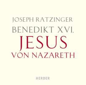 Benedikt XVI.: Jesus von Nazareth. Gelesen von Hans-Peter Bögel