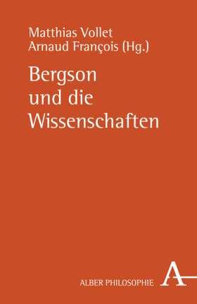 Bergson und die Wissenschaften