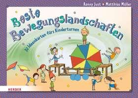 Beste Bewegungslandschaften. 32 Ideenkarten fürs Kinderturnen. Überarbeitete Neuausgabe