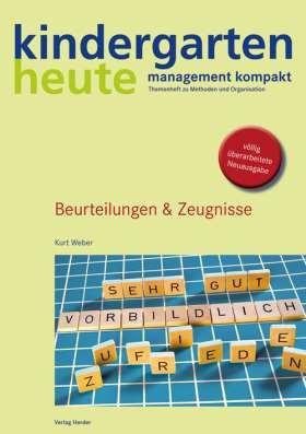 Beurteilungen &  Zeugnisse. kindergarten heute - management kompakt