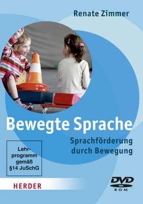 Bewegte Sprache. Sprachförderung  durch Bewegung