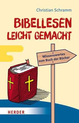 Bibellesen -. leicht gemacht