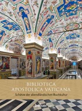 Biblioteca Apostolica Vaticana. Schätze der abendländischen Buchkultur