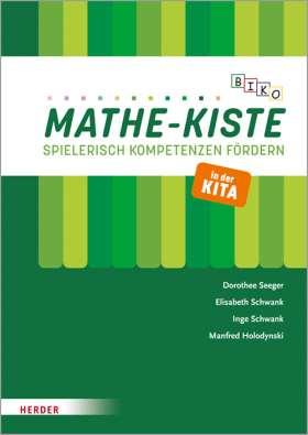 BIKO Mathe-Kiste. Spielerisch Kompetenzen fördern in der Kita