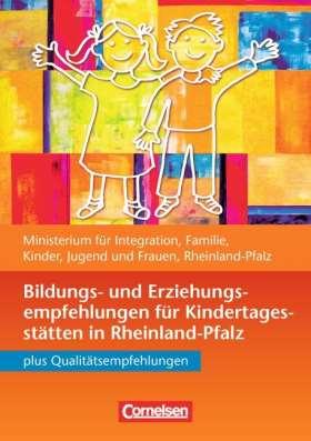 Bildungs- und Erziehungspläne / Bildungs- und Erziehungsempfehlungen Rheinland-Pfalz. Buch