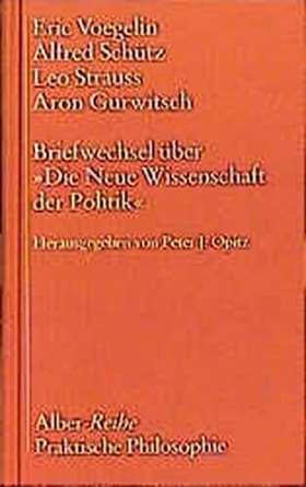 """Briefwechsel über """"Die Neue Wissenschaft der Politik"""""""