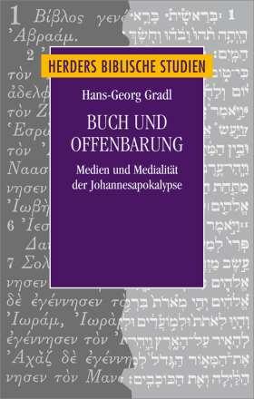 Buch und Offenbarung. Medien und Medialität der Johannesapokalypse