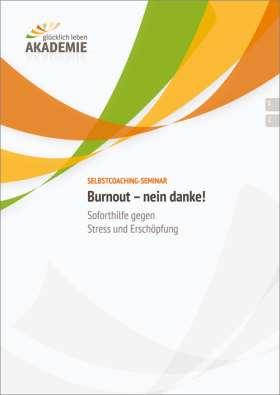 Burnout - nein danke! Soforthilfe gegen Stress und Erschöpfung