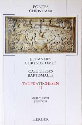 Catecheses baptismales = Taufkatechesen. 2. Teilband