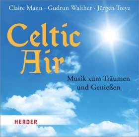 Celtic Air. Musik zum Träumen und Genießen