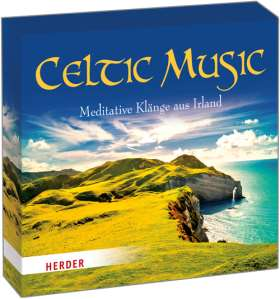 Celtic Music. Meditative Musik aus Irland