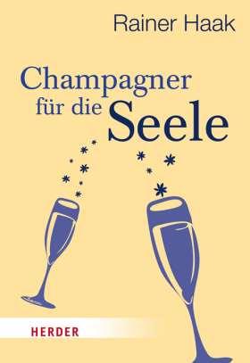 Champagner für die Seele