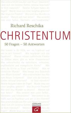 Christentum. 50 Fragen - 50 Antworten