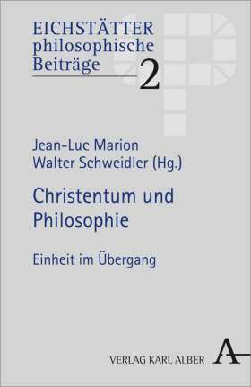Christentum und Philosophie. Einheit im Übergang