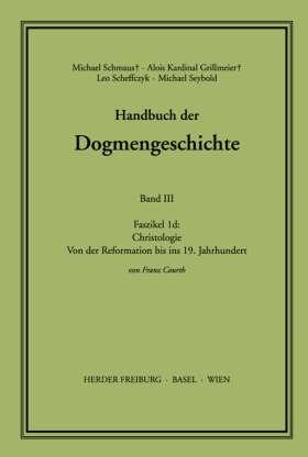 Christologie. Von der Reformation bis ins 19. Jahrhundert