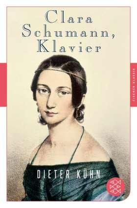 Clara Schumann, Klavier. Ein Lebensbuch