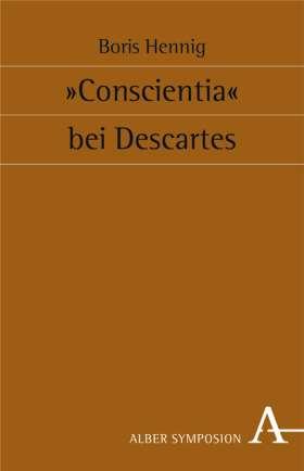 """""""Conscientia"""" bei Descartes"""