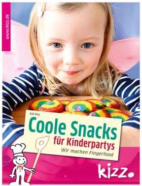 Coole Snacks für Kinderpartys. Wir machen Fingerfood