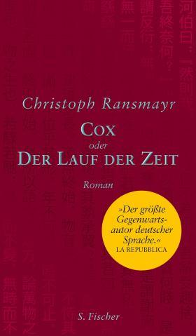 Cox. oder Der Lauf der Zeit Roman