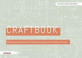 Craftbook. Markenkommunikation und Produktentwicklung für kirchliche Pioniere